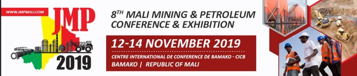 JMP 2019 : 8TH INTERNATIONAL MALI MINING AND PETROLEUM CONFERENCE & EXHIBITION