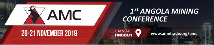 AMC 2019 : THE ANGOLAN MINING CONFERENCE & EXHIBITION