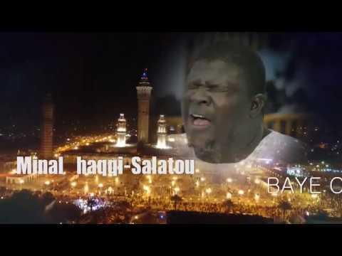 1 Minal Aqqi et salatou Baye Cheikh LO Kourel 1 htdkh magal 2016